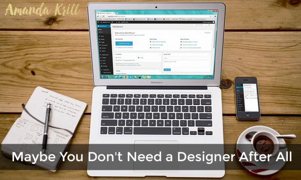 Maybe You Don't Need a Designer After All