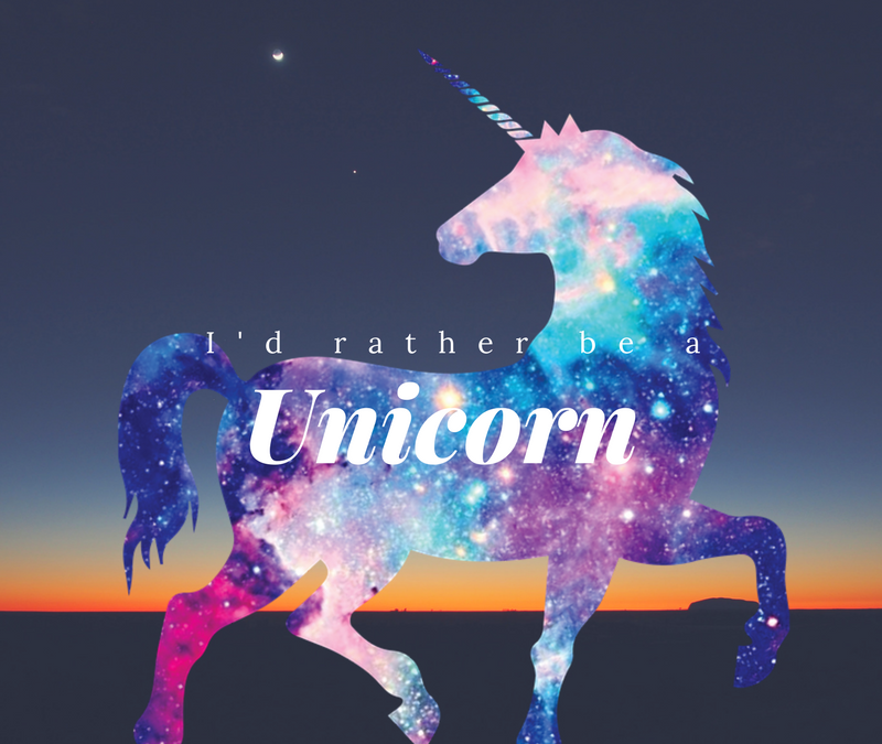 I'd rather be a unicorn