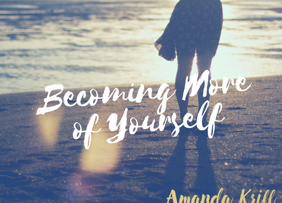 Becoming More of Yourself