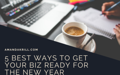 5 Best Ways to Get Your Biz Ready for the New Year
